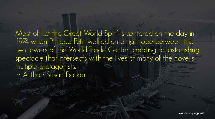 The World Trade Center Quotes By Susan Barker