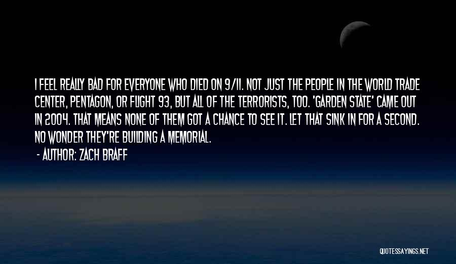 The World Trade Center Quotes By Zach Braff