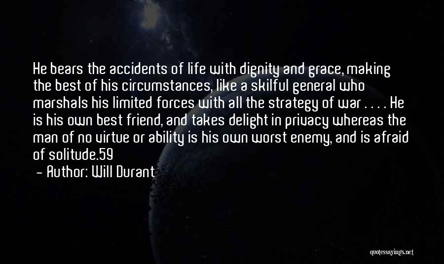 The Worst Enemy Is The Best Friend Quotes By Will Durant