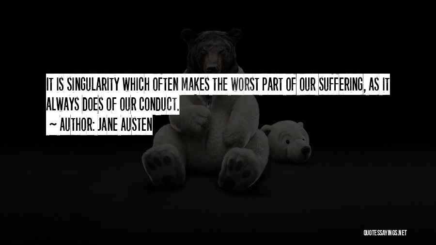The Worst Part Of Life Quotes By Jane Austen