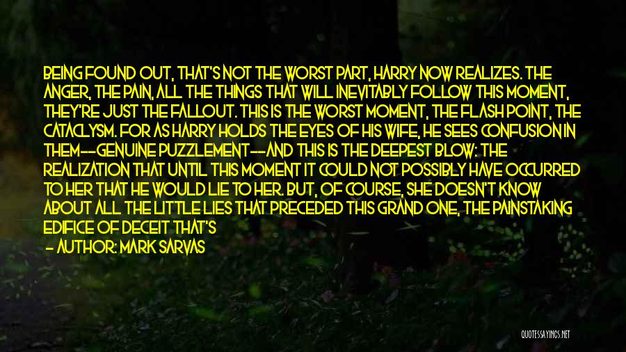 The Worst Part Of Life Quotes By Mark Sarvas