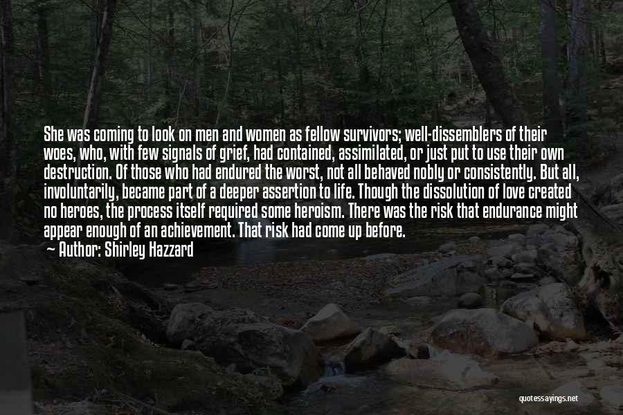 The Worst Part Of Life Quotes By Shirley Hazzard