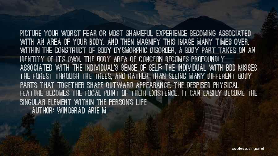 The Worst Part Of Life Quotes By Winograd Arie M