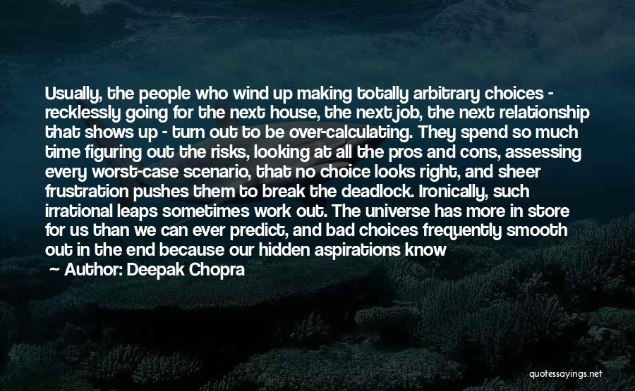 The Worst Relationship Quotes By Deepak Chopra