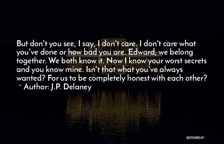 The Worst Relationship Quotes By J.P. Delaney