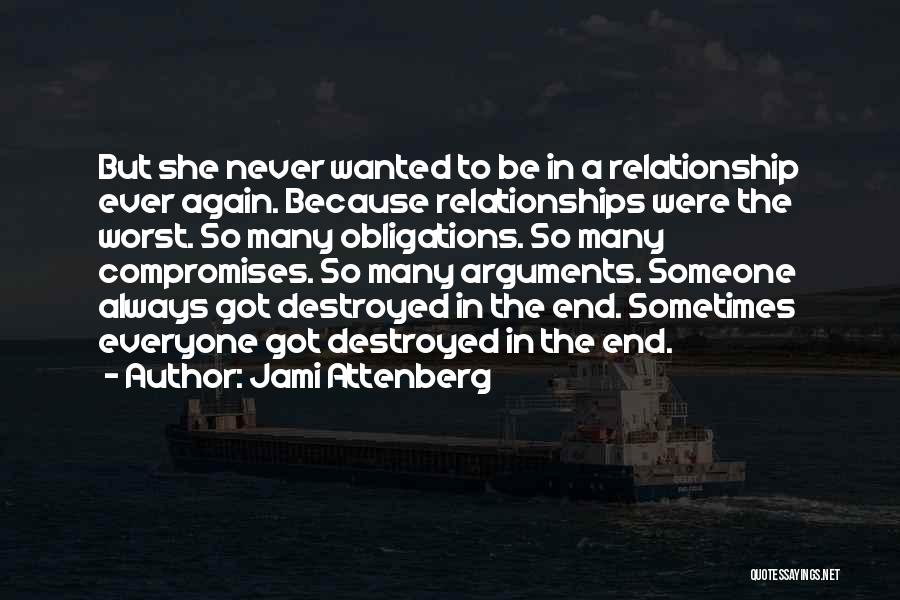 The Worst Relationship Quotes By Jami Attenberg