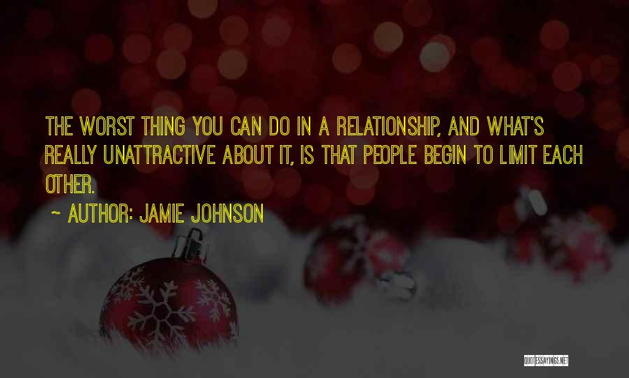 The Worst Relationship Quotes By Jamie Johnson