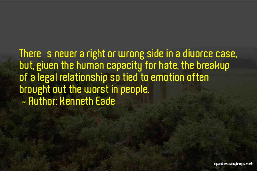 The Worst Relationship Quotes By Kenneth Eade