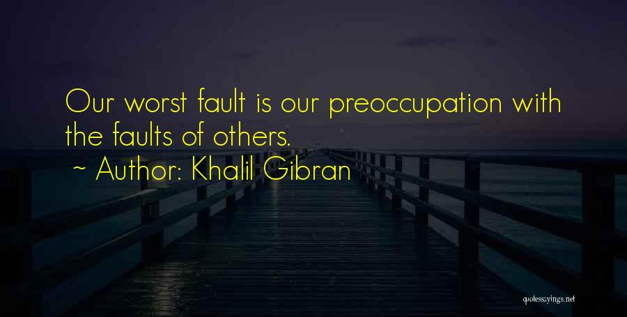 The Worst Relationship Quotes By Khalil Gibran