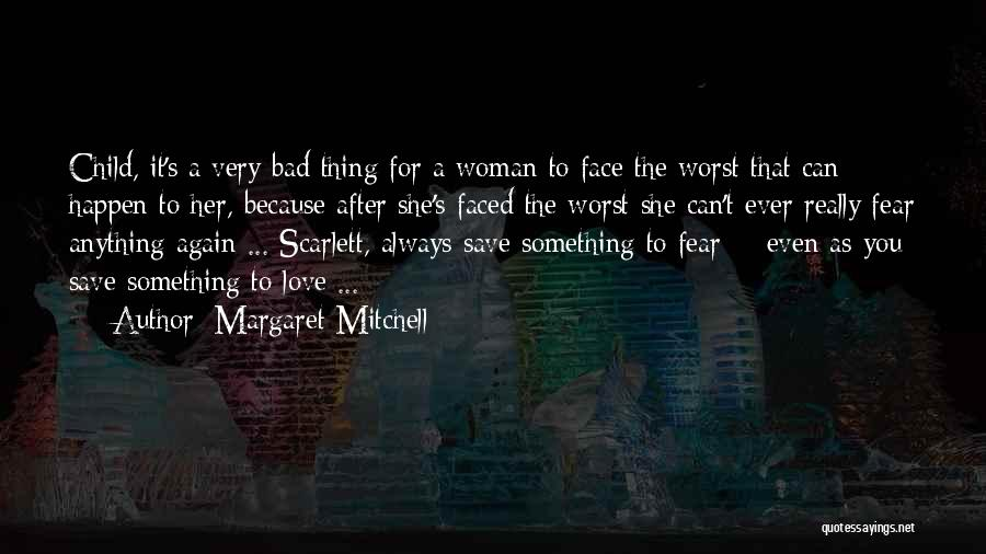 The Worst Relationship Quotes By Margaret Mitchell
