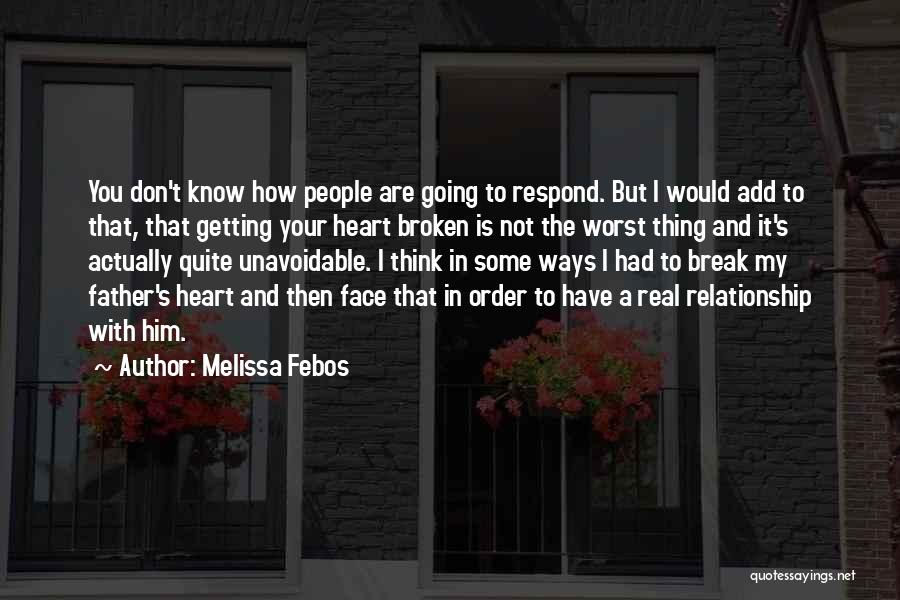 The Worst Relationship Quotes By Melissa Febos