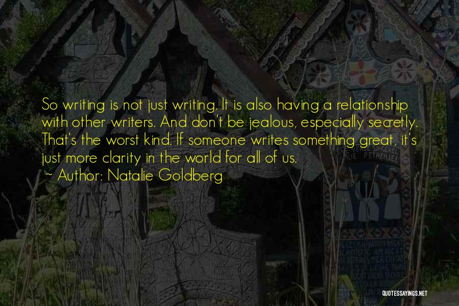 The Worst Relationship Quotes By Natalie Goldberg