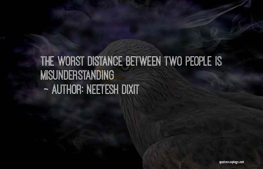 The Worst Relationship Quotes By Neetesh Dixit