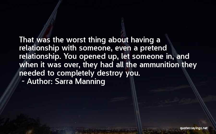 The Worst Relationship Quotes By Sarra Manning