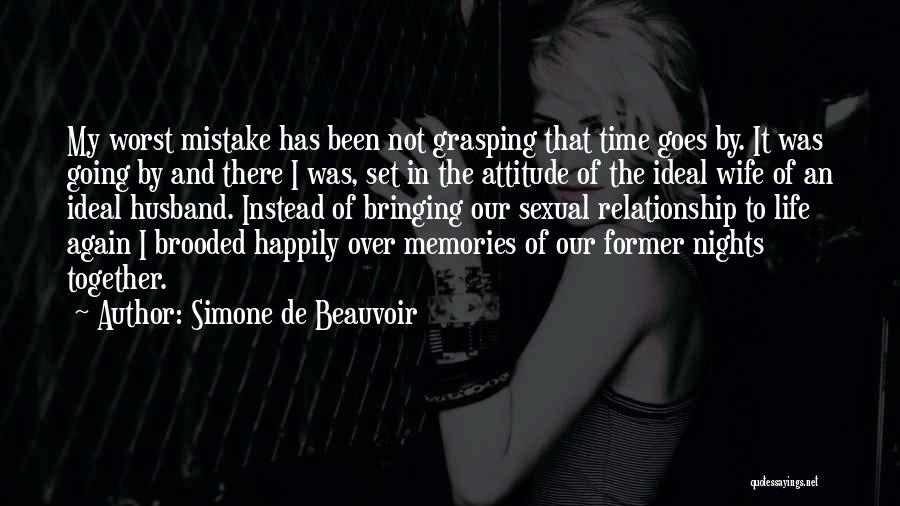 The Worst Relationship Quotes By Simone De Beauvoir