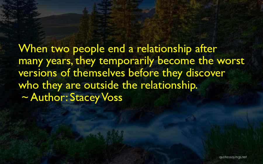 The Worst Relationship Quotes By Stacey Voss