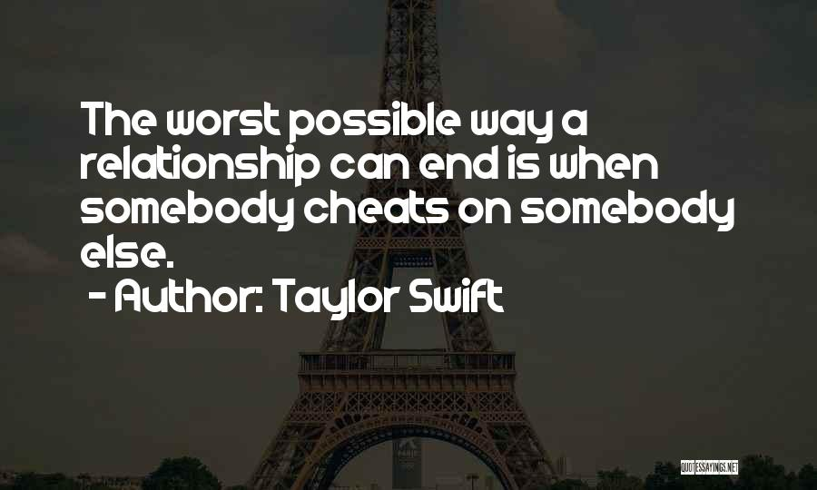 The Worst Relationship Quotes By Taylor Swift