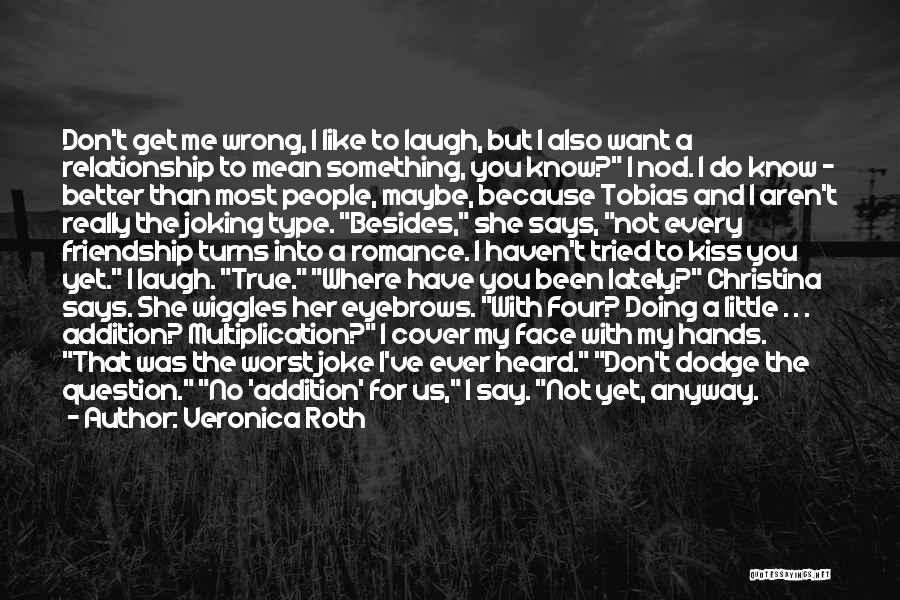 The Worst Relationship Quotes By Veronica Roth