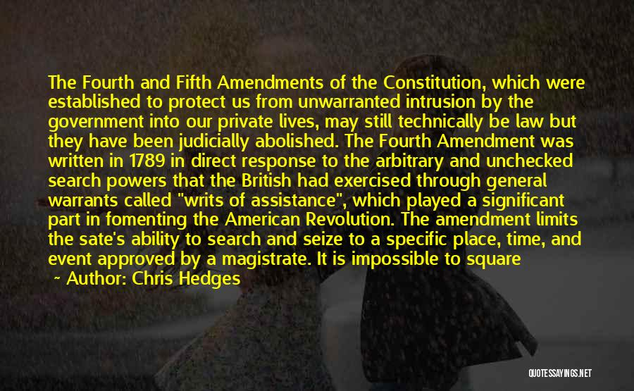 The Writs Of Assistance Quotes By Chris Hedges