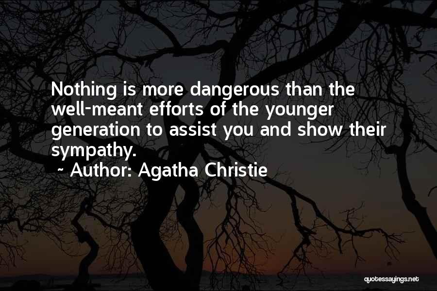 The Younger Generation Quotes By Agatha Christie