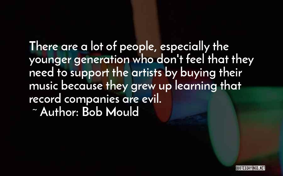 The Younger Generation Quotes By Bob Mould