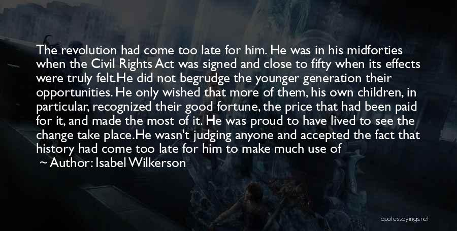 The Younger Generation Quotes By Isabel Wilkerson