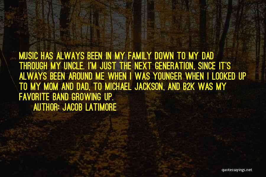 The Younger Generation Quotes By Jacob Latimore