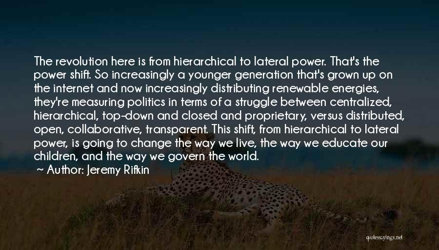 The Younger Generation Quotes By Jeremy Rifkin