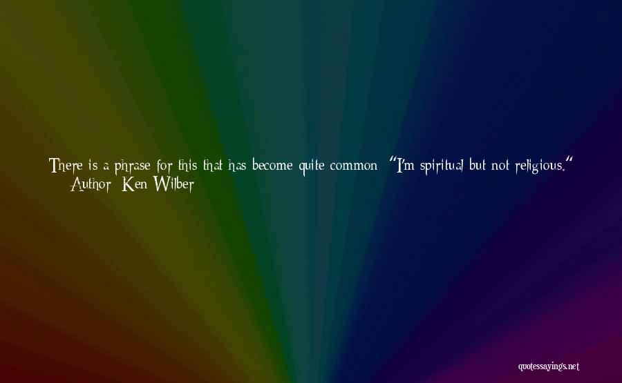 The Younger Generation Quotes By Ken Wilber