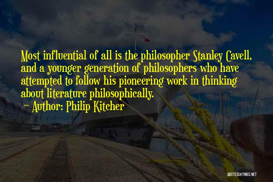The Younger Generation Quotes By Philip Kitcher