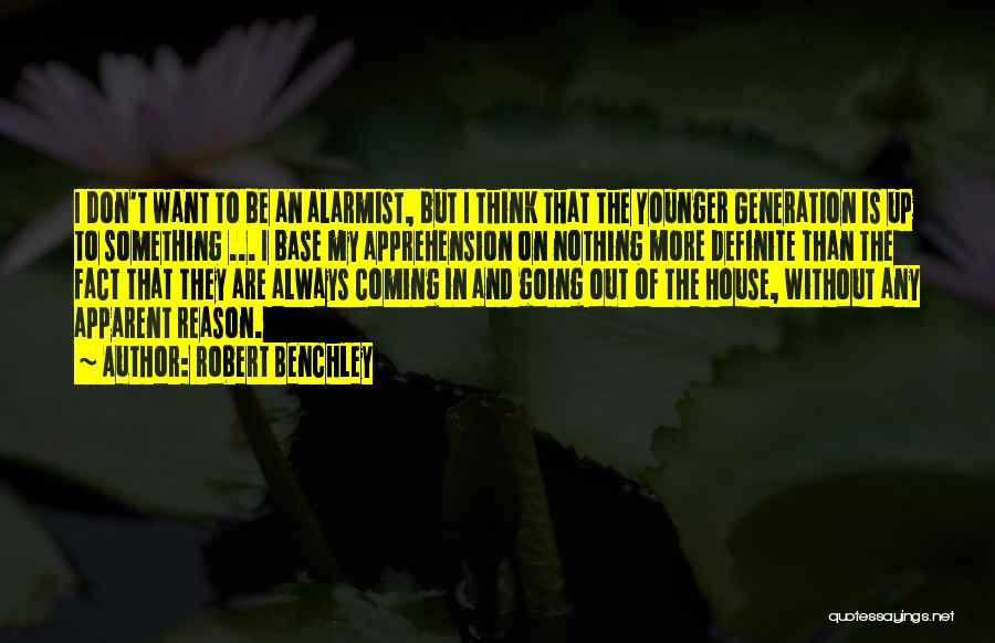 The Younger Generation Quotes By Robert Benchley