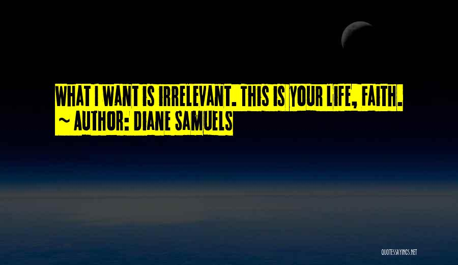 Theatre Family Quotes By Diane Samuels