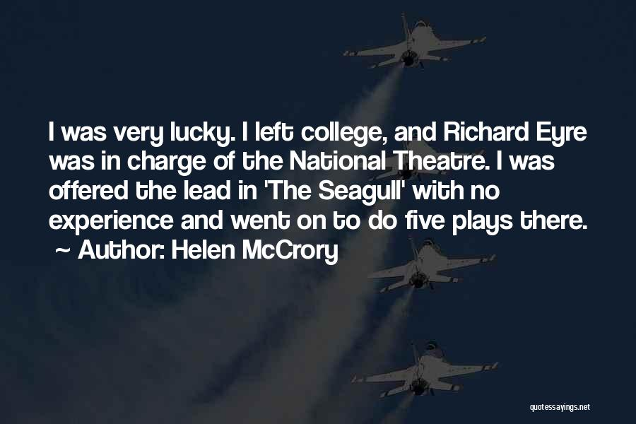 Theatre Plays Quotes By Helen McCrory