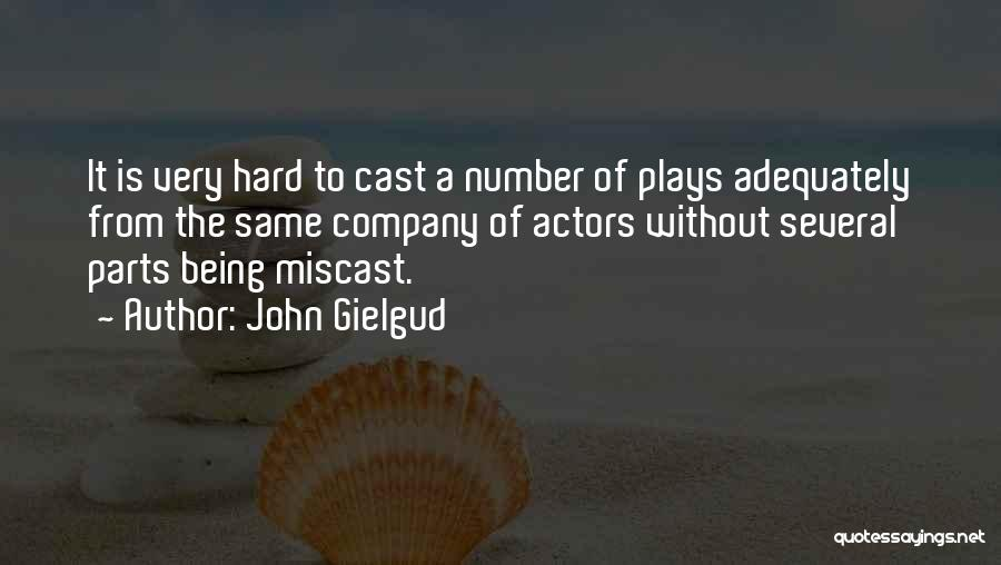 Theatre Plays Quotes By John Gielgud