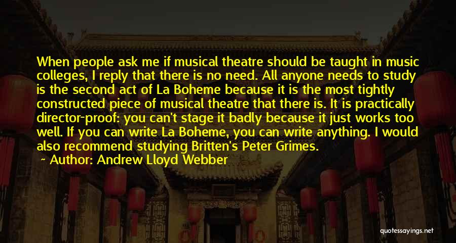 Theatre Stage Quotes By Andrew Lloyd Webber