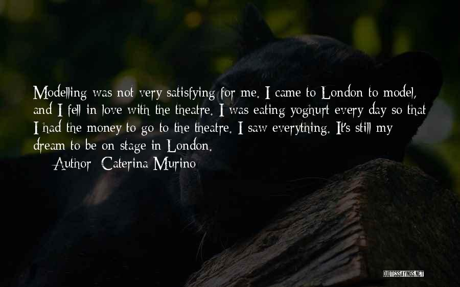 Theatre Stage Quotes By Caterina Murino