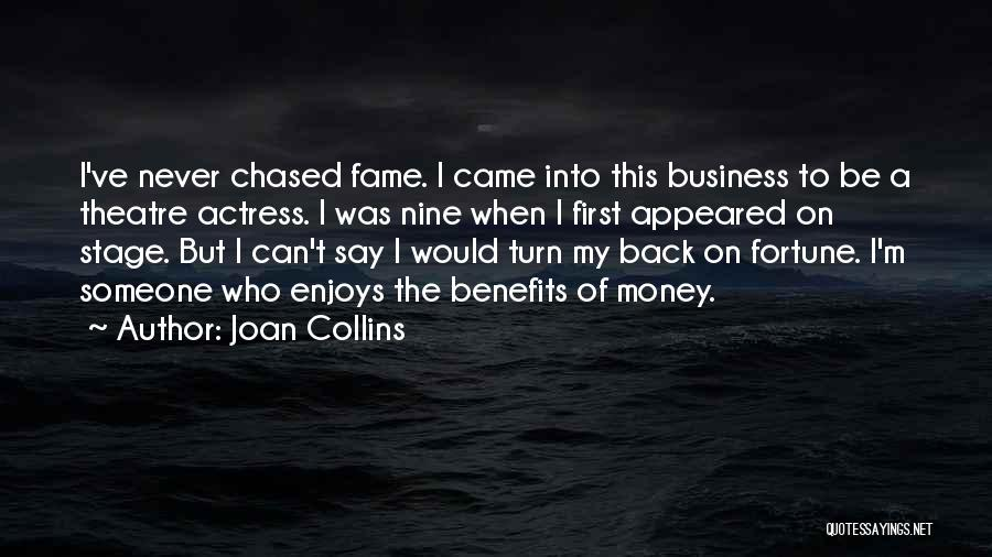 Theatre Stage Quotes By Joan Collins
