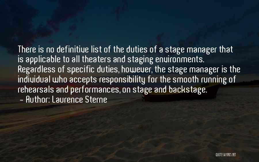 Theatre Stage Quotes By Laurence Sterne