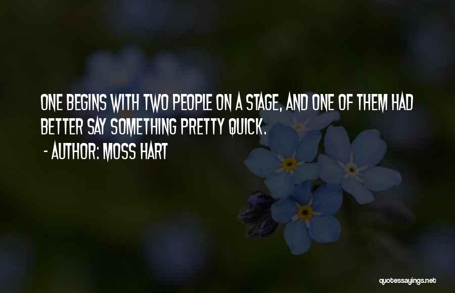 Theatre Stage Quotes By Moss Hart