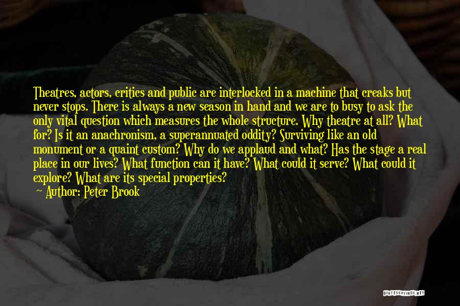 Theatre Stage Quotes By Peter Brook