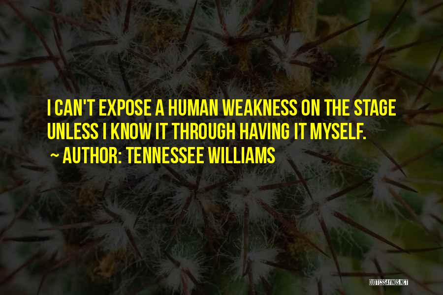 Theatre Stage Quotes By Tennessee Williams