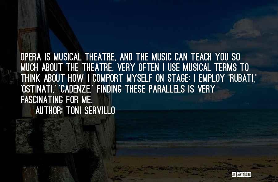 Theatre Stage Quotes By Toni Servillo