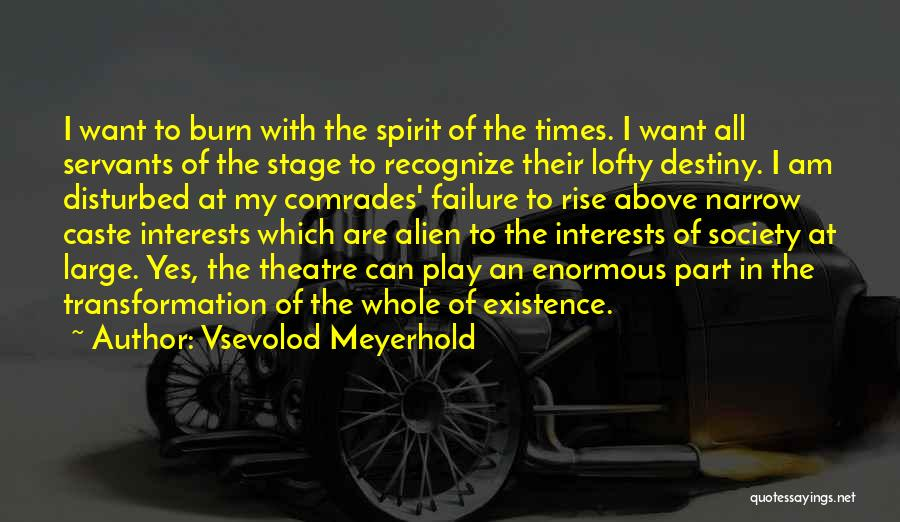 Theatre Stage Quotes By Vsevolod Meyerhold