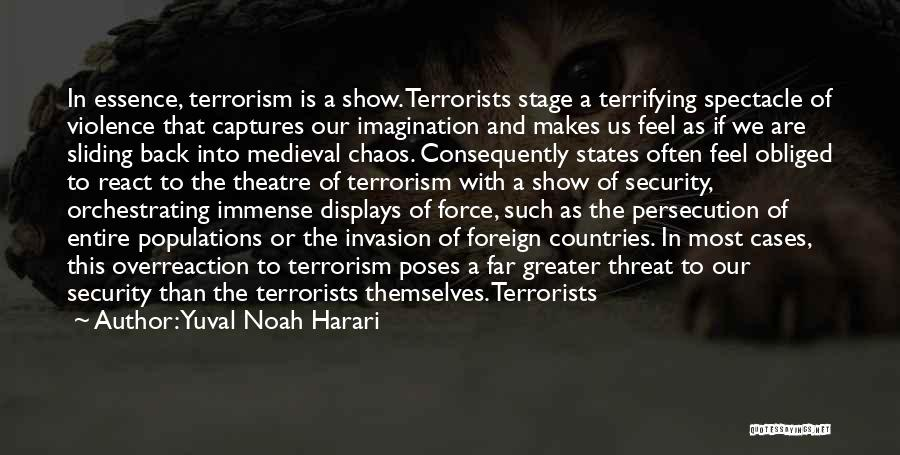 Theatre Stage Quotes By Yuval Noah Harari