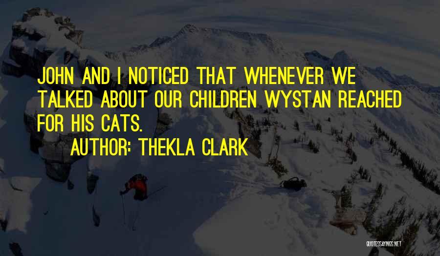 Thekla Clark Quotes 1962152