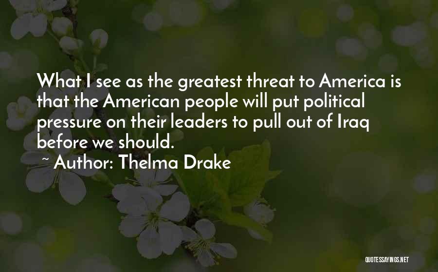 Thelma Drake Quotes 130397