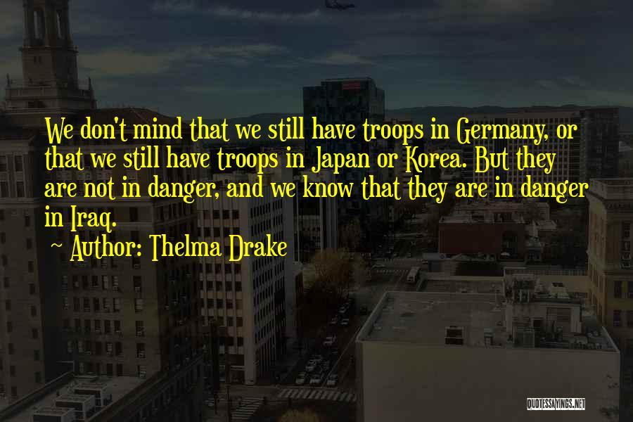 Thelma Drake Quotes 297614