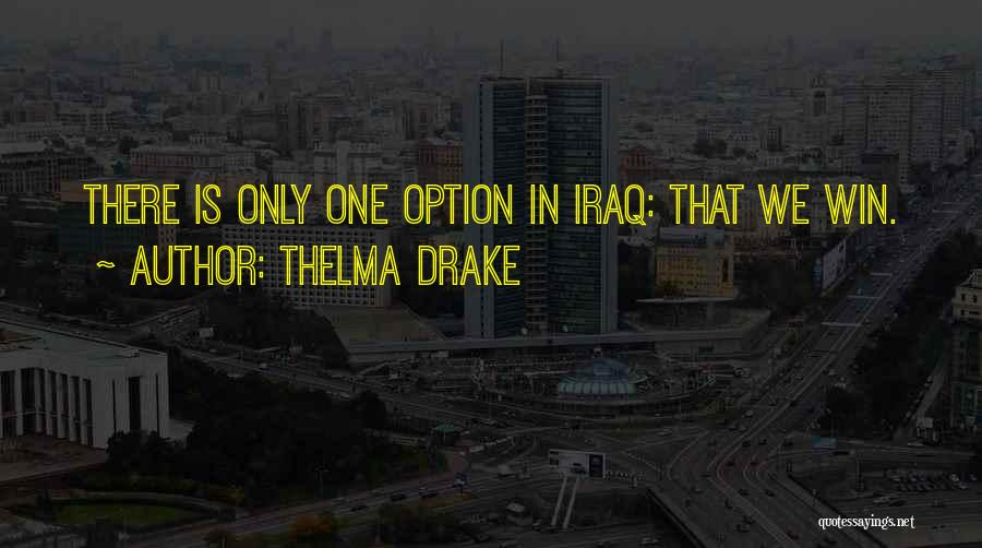 Thelma Drake Quotes 804012
