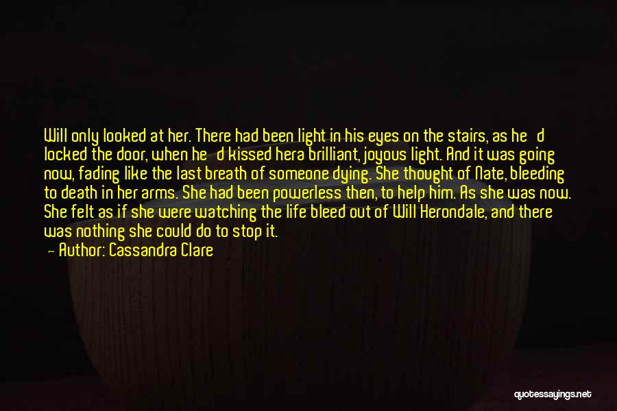 Then And Now Quotes By Cassandra Clare