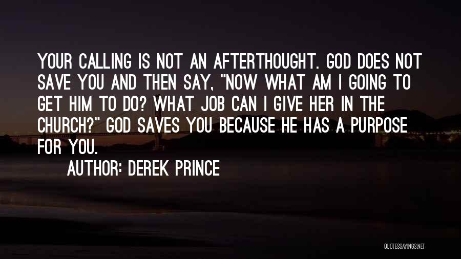 Then And Now Quotes By Derek Prince